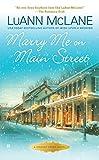 Marry Me on Main Street (Cricket Creek)