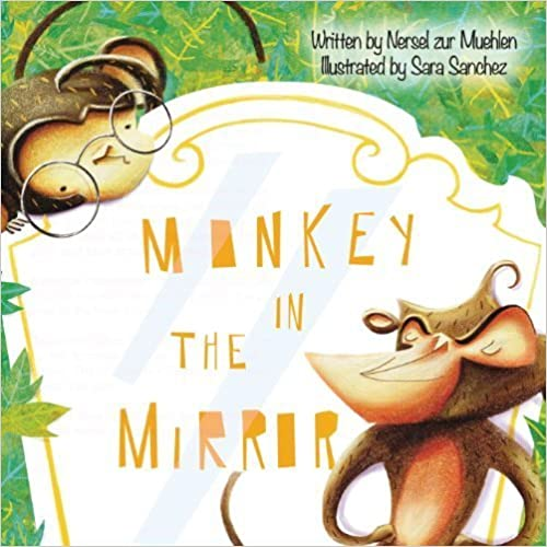 Monkey in the Mirror by Nersel zur Muehlen (2012-11-01)