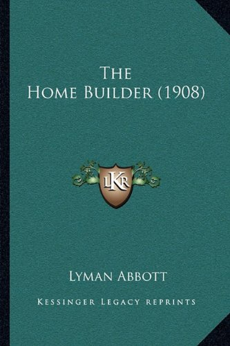 Download The Home Builder (1908) pdf