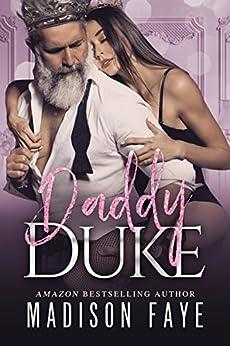 Daddy Duke (Royally Screwed Book 3) by [Faye, Madison]