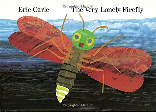 The Very Lonely Firefly (Eric Carle Prints)