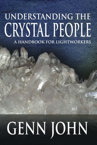 Hand Herbal Crystal (Understanding The Crystal People: A Handbook For Lightworkers)
