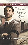 Second Chance Love (Love Inspired Historical)