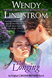 The Longing: A Marriage of Convenience and A Heartwarming Historical Romance (Grayson Brothers Book 2)