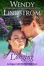 The Longing: A Marriage of Convenience-and Intoxicating Desire (Grayson Brothers Book 2)