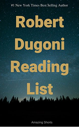Robert Dugoni Reading Order: Read Robert Dugoni's Entire Work in the Most Enjoyable Order (English Edition)