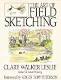 The Art of Field Sketching, Clare W. Leslie, 0879055553