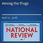 Among the Thugs | James Kirchick