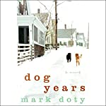 Dog Years | Mark Doty