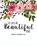 He calls me beautiful one: A Journal To Record