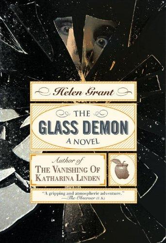 The Glass Demon: A Novel