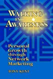 Walking in Awareness, Tony Kent, 0965981509