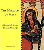 img - for The miracles of Mary: A seventeenth-century Ethiopian manuscript book / textbook / text book