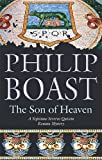 The Son of Heaven, Philip Boast, 072786498X