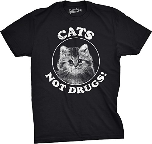 Mens Cats Not Drugs Funny Crazy Cat Person Anti Drug Meow Kitty T Shirt (Black) - S