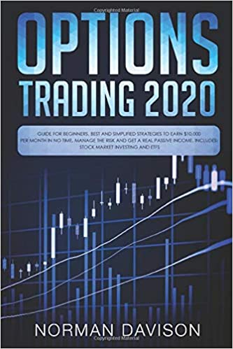 Time Best Books 2020 Options Trading 2020: Guide for Beginners. Best and Simplified