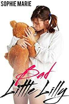Bad Little Lilly (ABDL Fantasy) - Kindle edition by Sophie