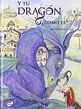 Y tu dragón, ¿cómo es? (Trampantojo) (Spanish Edition)
