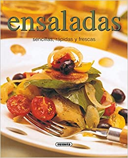 Ensaladas, Sencillas, Rapidas Y Frescas Rincon Del Paladar