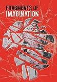 Fragments of Imagination, Johnny Marcel O'Gradney, 1467066346