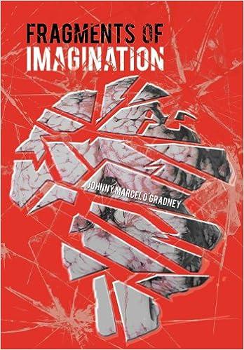 Fragments of Imagination: Johnny Marcel O'Gradney: 9781467066341: Amazon.com: Books