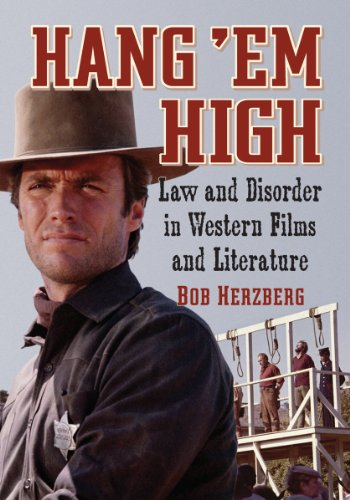 Hang 'Em High: Law and Disorder in Western Films and Literature