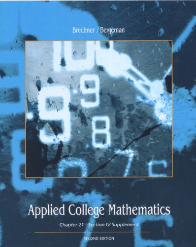 Applied College Mathematics (Custom Edition of Contemporary Mathematics for Business and Consumers) By Robert Brechner (