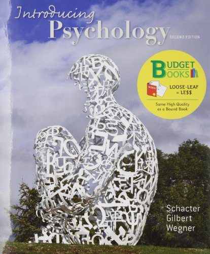 Introducing Psychology (Loose Leaf) -  Daniel L. Schacter, Student