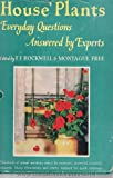 img - for House Plants Everyday Questions Answered By Experts book / textbook / text book