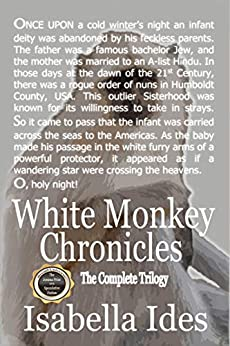 White Monkey Chronicles: The Complete Trilogy by Isabella Ides ebook deal