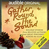 Gather 'Round the Sound: Holiday Stories from