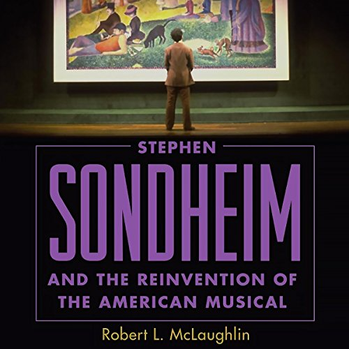 Pdf Arts Stephen Sondheim and the Reinvention of the American Musical