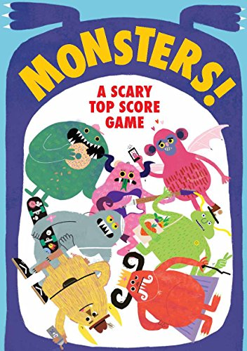 Monsters!: A Scary Top Score Game