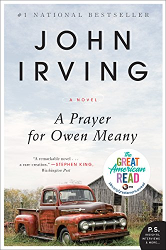 A Prayer for Owen Meany: A Novel by [Irving, John]
