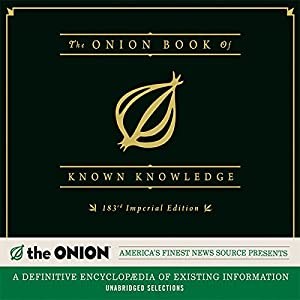 The Onion Book of Known Knowledge Audiobook