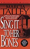 Sing It to Her Bones (Hannah Ives Mystery Series, Book 1)