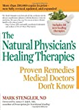 img - for The Natural Physician's Healing Therapies: Proven Remedies Medical Doctors Don't Know book / textbook / text book