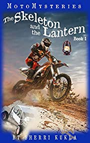 The Skeleton and the Lantern (MotoMysteries Book 1)