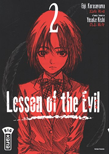 Lesson of the Evil #02