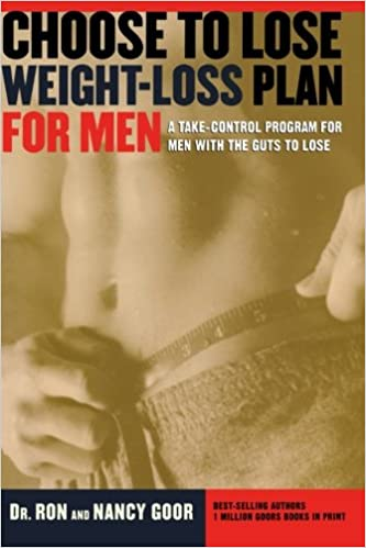 The Choose To Lose Weight Loss Plan For Men A Take Control Program