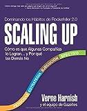 img - for Scaling Up (Dominando los H?bitos de Rockefeller 2.0): C?mo es que Algunas Compa??as lo Logran...y Por qu? las Dem?s No (Spanish Edition) by Verne Harnish (2016-02-29) book / textbook / text book