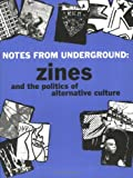 Notes from Underground, Stephen Duncombe, 1934620378