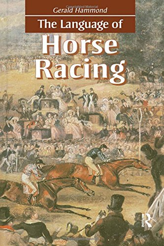 The Language of Horse Racing by Brand: Routledge