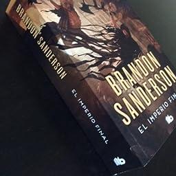 El imperio final (Nacidos de la bruma [Mistborn] 1): Amazon.es: Sanderson, Brandon, Rafael Martín Trechera;: Libros