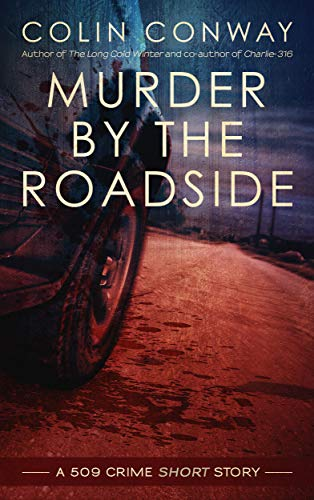 A body dumped along the roadside sends a sheriff across his county in search of a killer.   Discover The 509 Crime Stories with this free short story.   Then check out the books        The Side Hustle           The Long Cold Winter           The B...