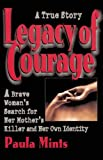 Legacy of Courage, Paula Mints, 0882821865