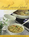 A Well-Seasoned Kitchen, Sally Elizabeth Clayton and Lee Clayton Roper, 0984116338