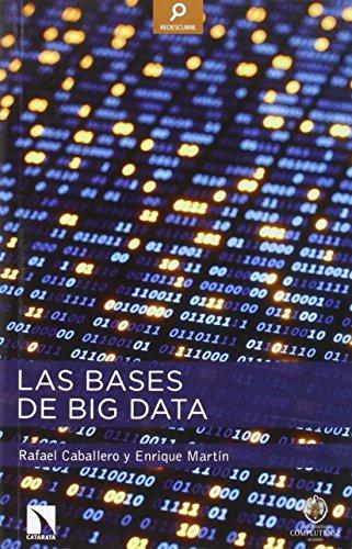 Descargar Libro Las Bases De Big Data Rafael Caballero