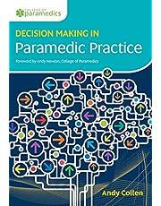 Decision Making in Paramedic Practice