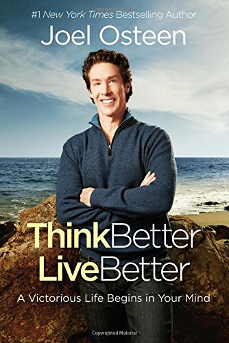 Think-Better-Live-Better-A-Victorious-Life-Begins-in-Your-Mind